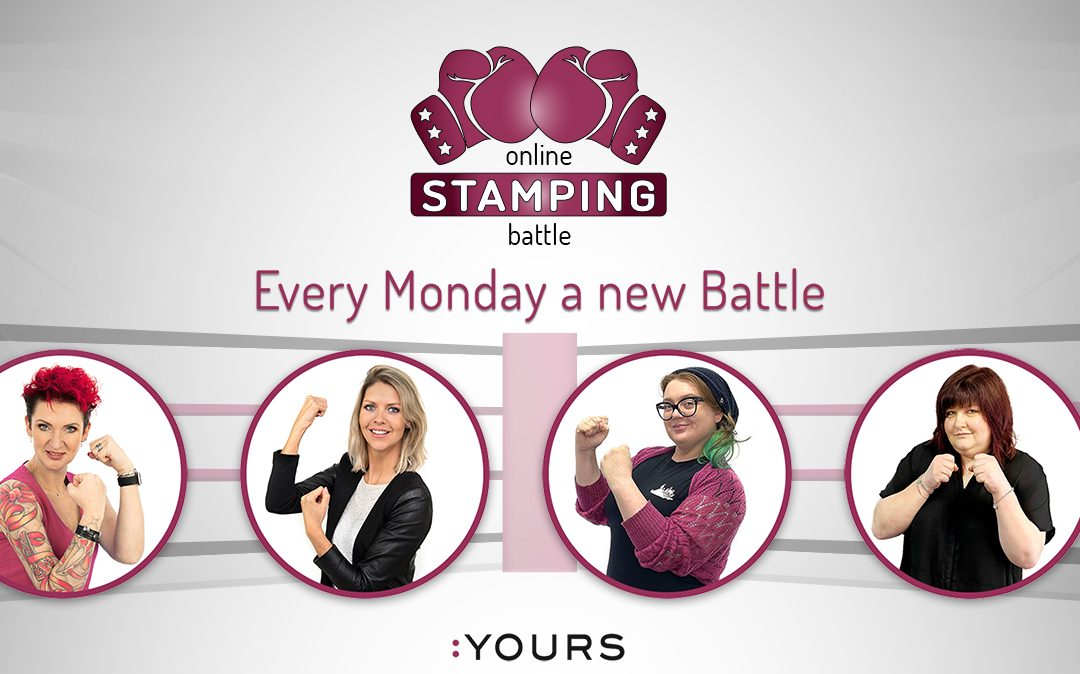 :YOURS Stamping Battles Summer 2021